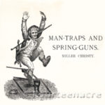 Man-Traps and Spring-Guns by Miller Christy - PDF download