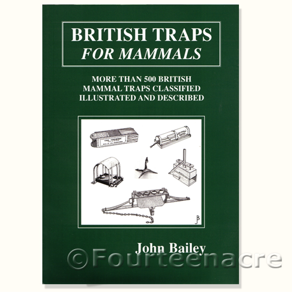 British Traps for Mammals - John Bailey